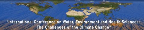 International Conferece on Water, Environment and Health Sciences: The Challenges of the Climate Change